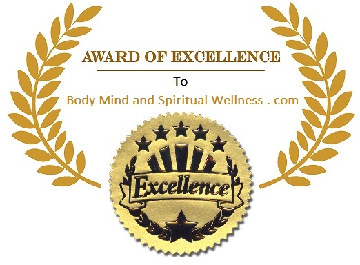 AWARD OF EXCELLENCE TO BODY, MIND AND SPIRITUAL WELLNESS